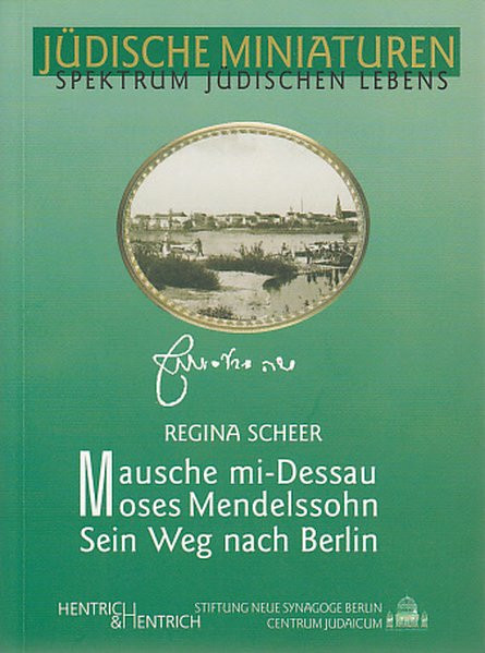 Mausche mi-Dessau. Moses Mendelssohn
