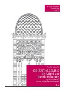 Orientalismus als Mittel zur Identitätsfindung