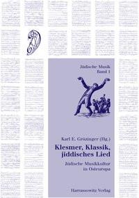 Klesmer, Klassik, jiddisches Lied