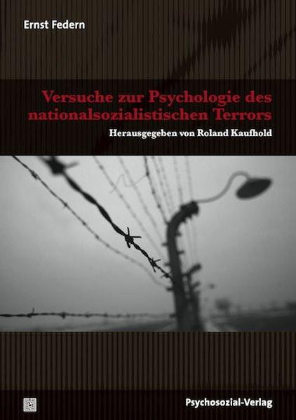 Versuche zur Psychologie des nationalsozialistischen Terrors
