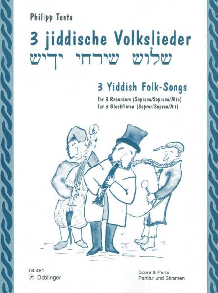 3 jiddische Volkslieder