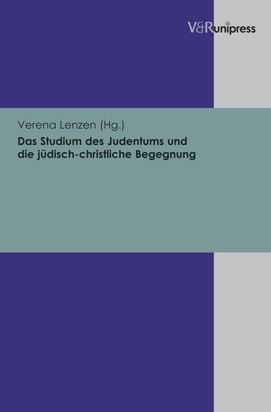 Das Studium des Judentums und die jüdisch-christliche Begegnung