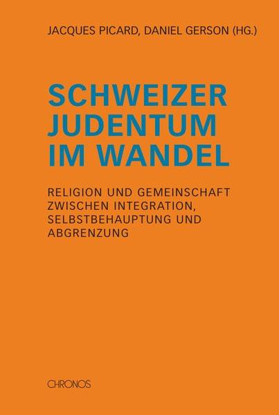Schweizer Judentum im Wandel
