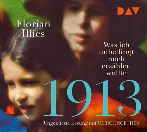 1913 – Was ich unbedingt noch erzählen wollte