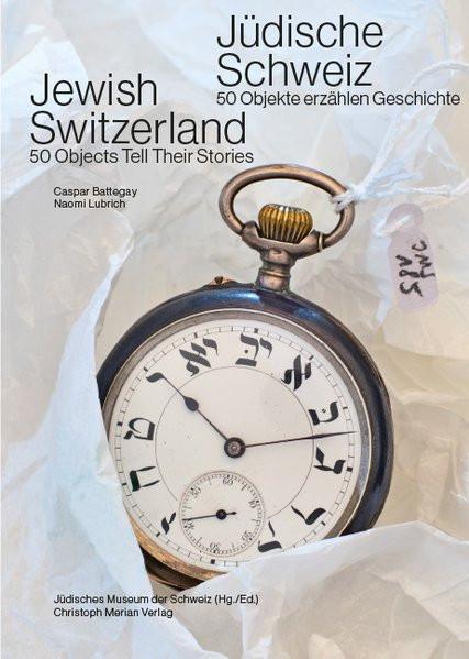 Jüdische Schweiz. Jewish Switzerland