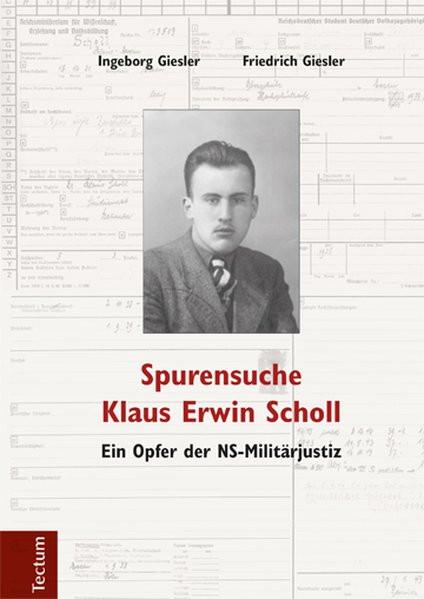 Spurensuche Klaus Erwin Scholl