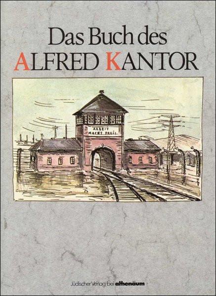 Das Buch des Alfred Kantor