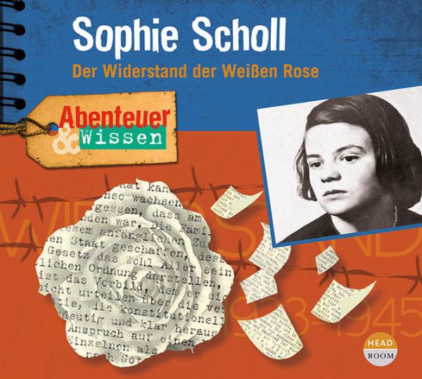 Abenteuer & Wissen: Sophie Scholl