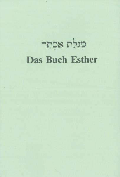 Esther. Das Buch Esther. Übersetzt und eingeleitet von A. Sulzbach