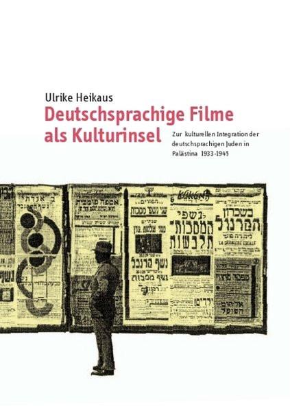 Deutschsprachige Filme als Kulturinsel