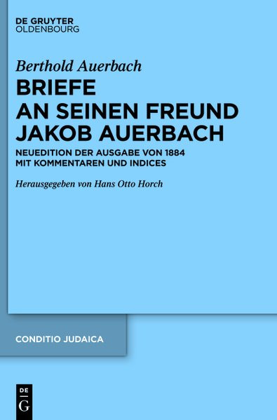 Briefe an seinen Freund Jakob Auerbach