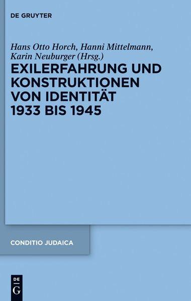 Exilerfahrung und Konstruktionen von Identität 1933 bis 1945
