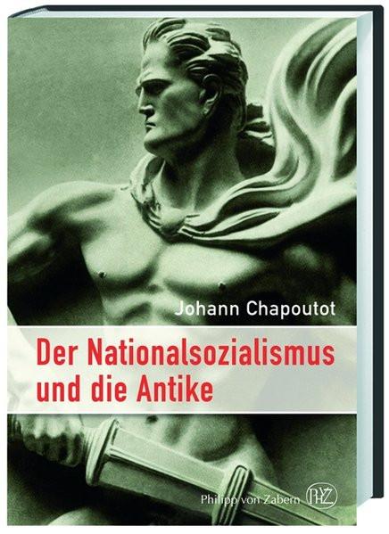 Der Nationalsozialismus und die Antike