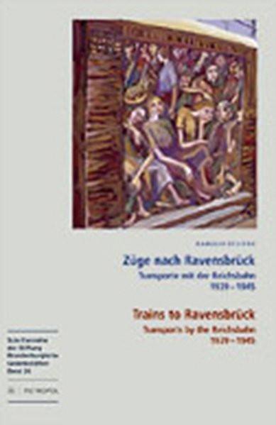 Züge nach Ravensbrück. Trains to Ravensbrück