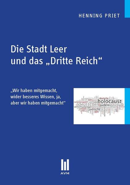 """Die Stadt Leer und das """"Dritte Reich"""""""