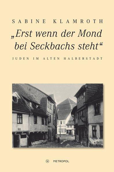 """""""Erst wenn der Mond bei Seckbachs steht"""""""