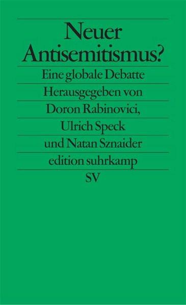 Neuer Antisemitismus? Eine globale Debatte