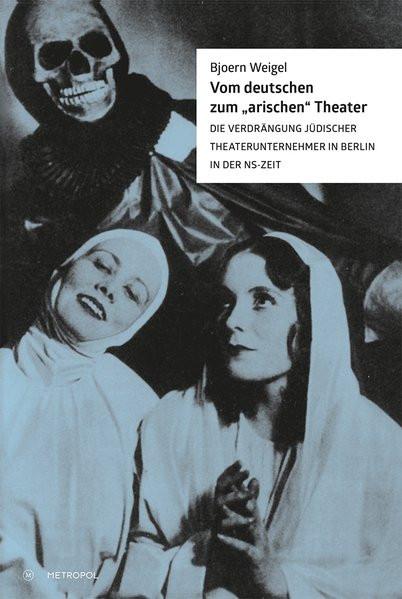"""Vom deutschen zum """"arischen"""" Theater"""