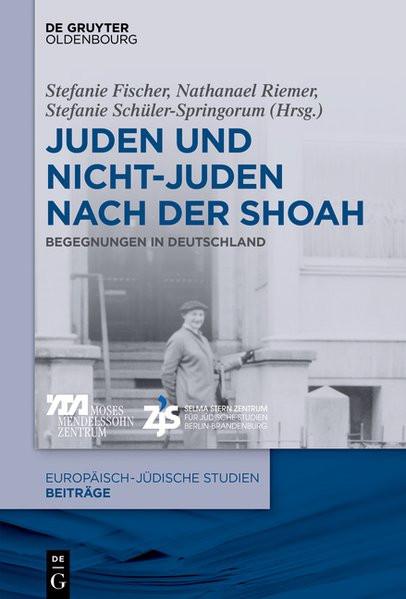 Juden und Nicht-Juden nach der Shoah