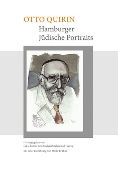 Otto Quirin. Hamburger jüdische Portraits