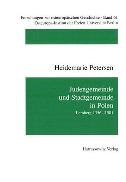 Judengemeinde und Stadtgemeinde in Polen. Lemberg 1356-1581