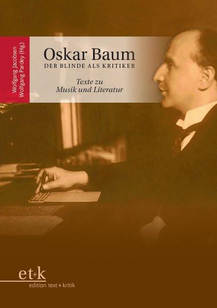 Oskar Baum. Der blinde Kritiker