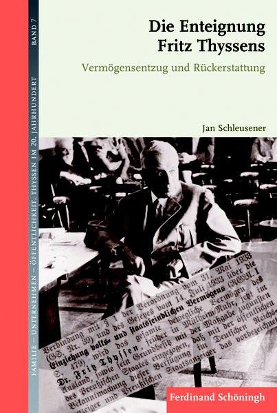 Die Enteignung Fritz Thyssens
