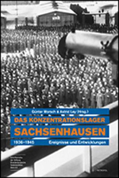 Das Konzentrationslager Sachsenhausen 1936-1945