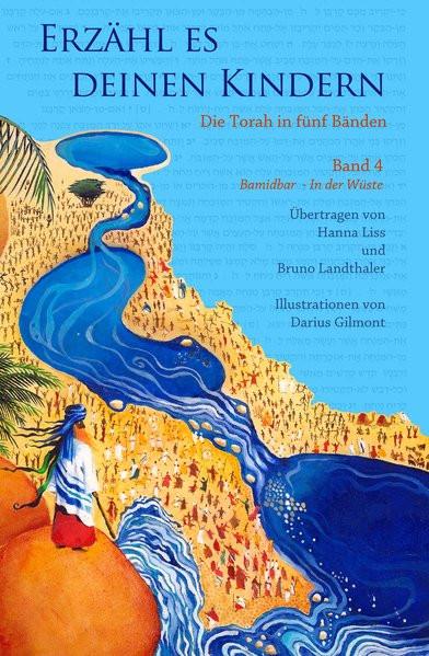 Erzähl es deinen Kindern. Die Torah in fünf Bänden. Bd. 4