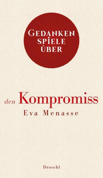 Gedankenspiele über den Kompromiss
