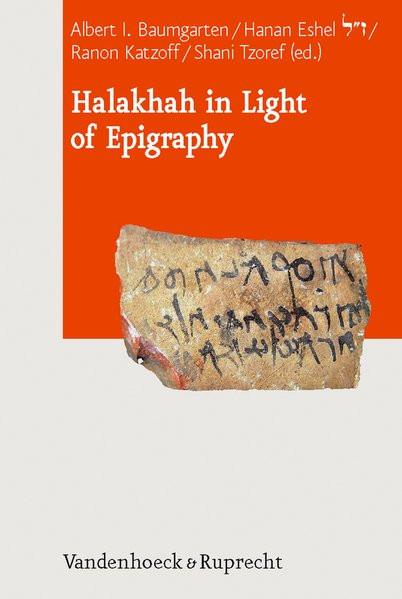 Halakhah in Light of Epygraphy