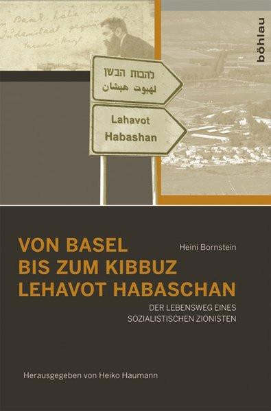 Von Basel bis zum Kibbuz Lehavot Habaschan