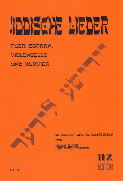 Jiddische Lieder für Sopran, Violoncello und Klavier