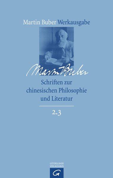 Werkausgabe 2.3: Schriften zur chinesischen Philosophie und Literatur