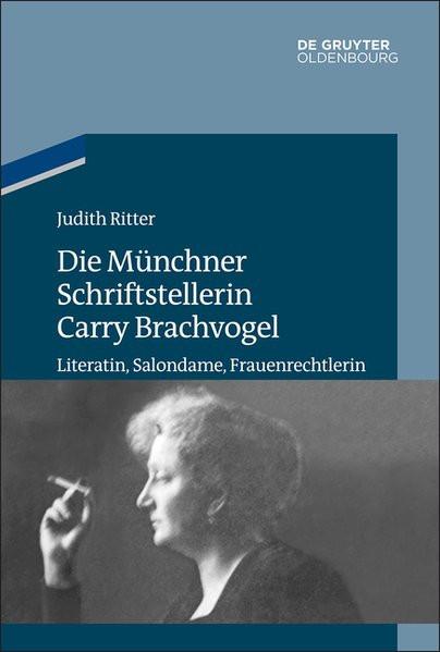 Die Münchner Schriftstellerin Carry Brachvogel
