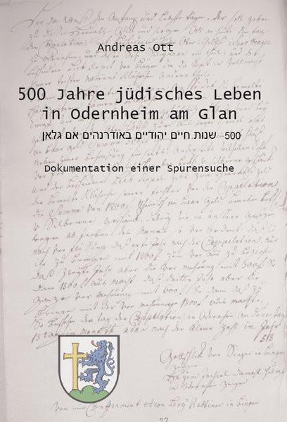500 Jahre jüdisches Leben in Odernheim am Glan
