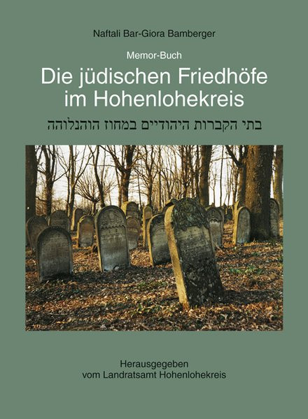 Jüdische Friedhöfe im Hohenlohekreis