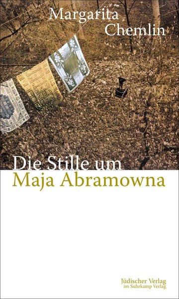 Die Stille um Maja Abramowna