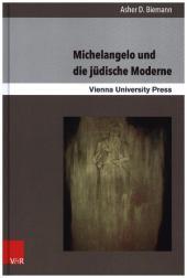 Michelangelo und die jüdische Moderne