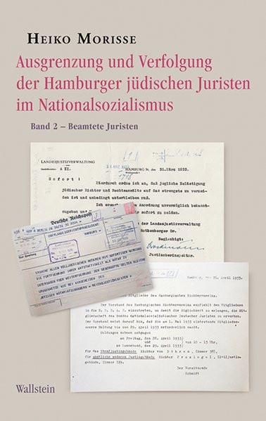 Ausgrenzung und Verfolgung der Hamburger jüdischen Juristen im Nationalsozialismus