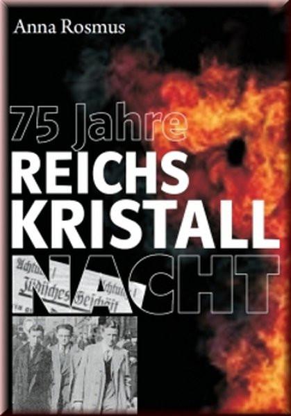 75 Jahre Reichskristallnacht