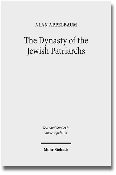 The Dynasty of the Jewish Patriarchs