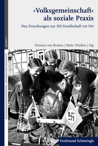 """""""Volksgemeinschaft"""" als soziale Praxis"""