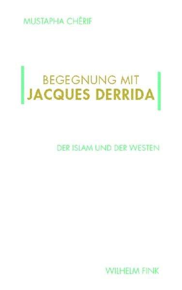Begegnung mit Jacques Derrida