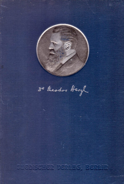 Theodor Herzl's Zionistische Schriften