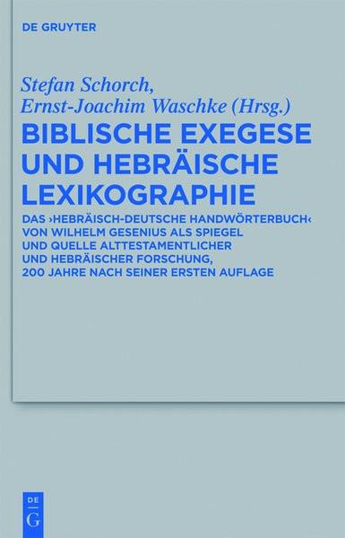 Biblische Exegese und hebräische Lexikographie