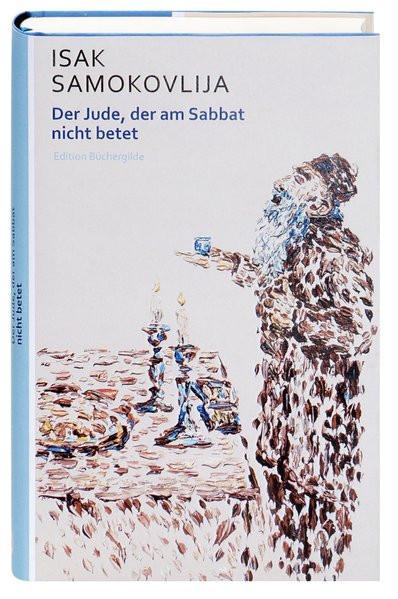 Der Jude, der am Sabbat nicht betet