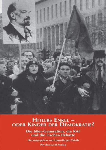 Hitlers Enkel oder Kinder der Demokratie