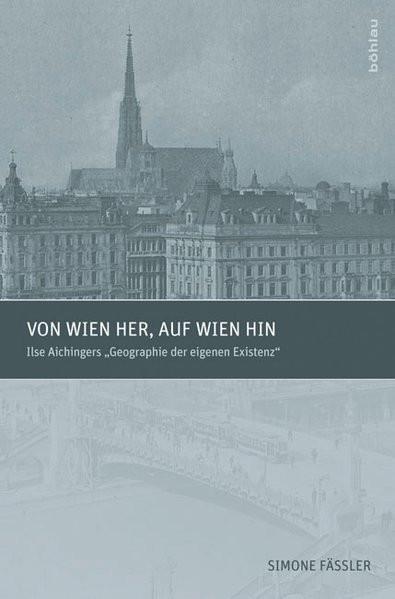 Von Wien her, auf Wien hin