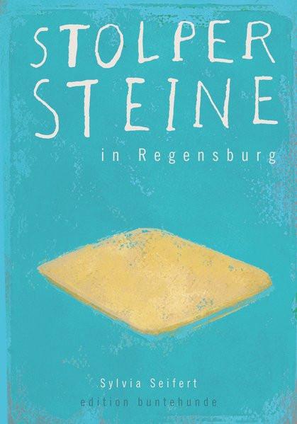 Stolpersteine in Regensburg